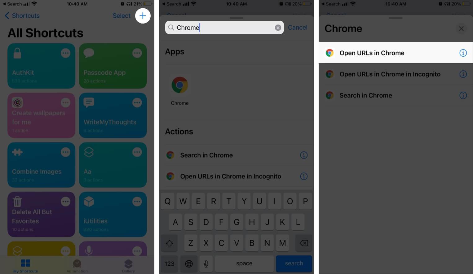 В приложении «Ярлыки» нажмите + и выполните поиск в Chrome на верхней панели iPhone.