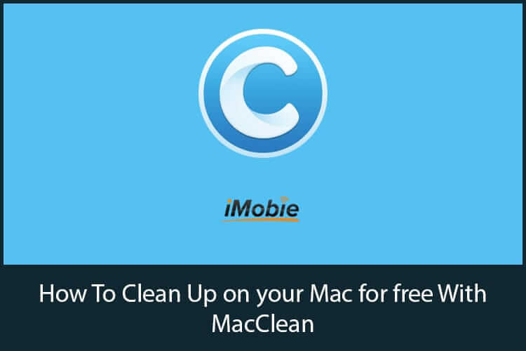 How To Clean Up on Mac