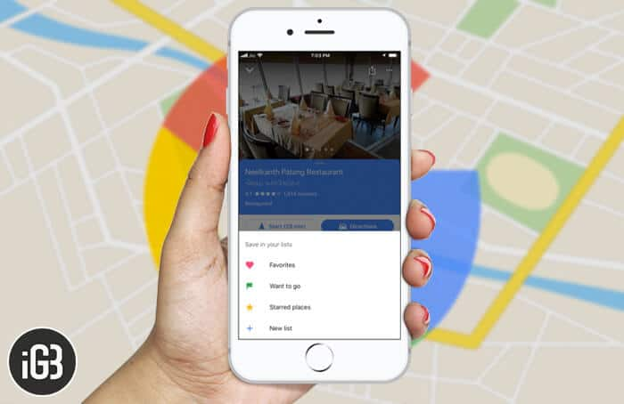 How to Create a List of Places in Google Maps on iPhone, Android and Computer