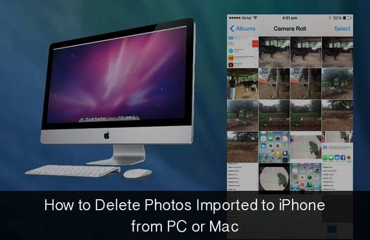 How to Delete Photos Imported to iPhone from PC or Mac
