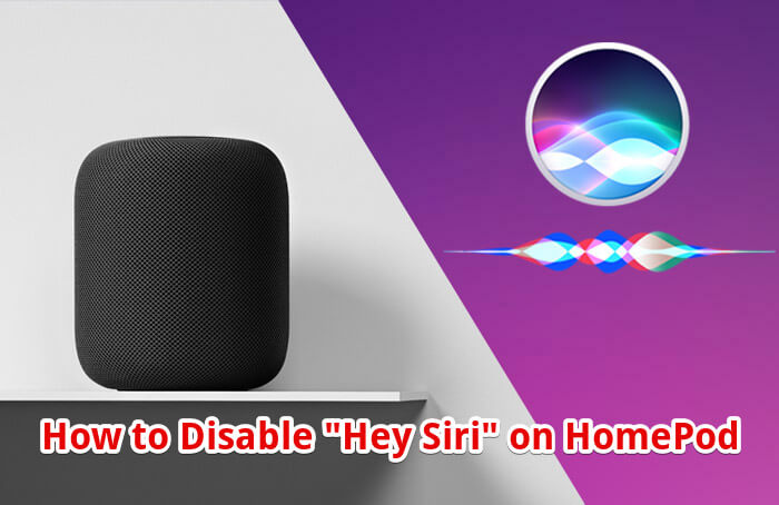 How to Disable Hey Siri on HomePod