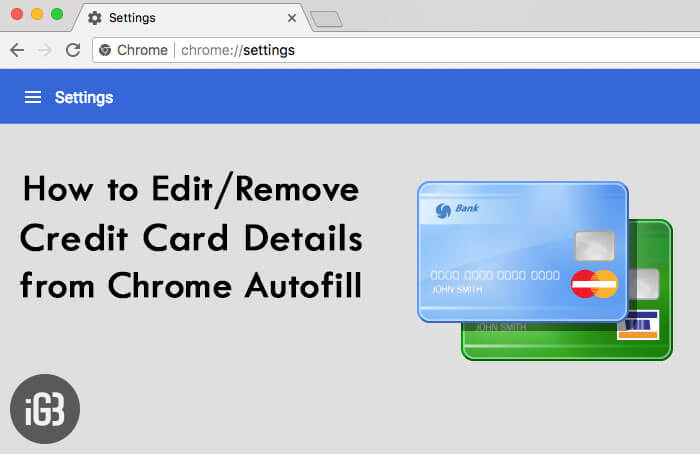 How to Edit or Remove Credit Card Information from Chrome Autofill