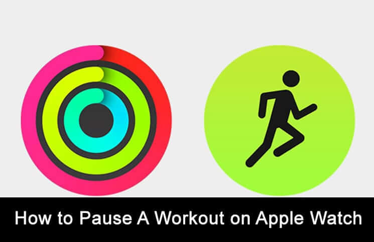 How to End or Pause Workout on Apple Watch