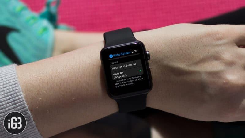 How to Keep Apple Watch Screen On Longer