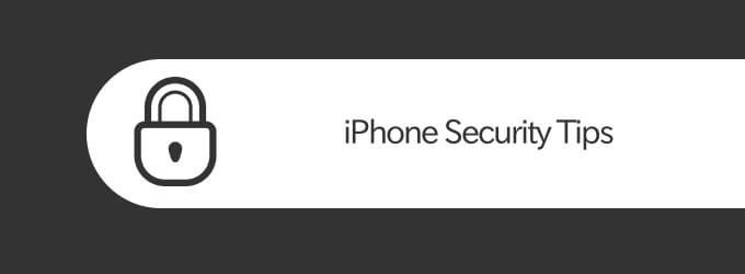 How to Protect iPhone Data Against Hackers and Malicious Activity