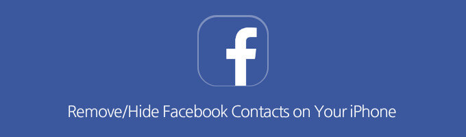 How to Remove or Hide Facebook Contacts On iPhone