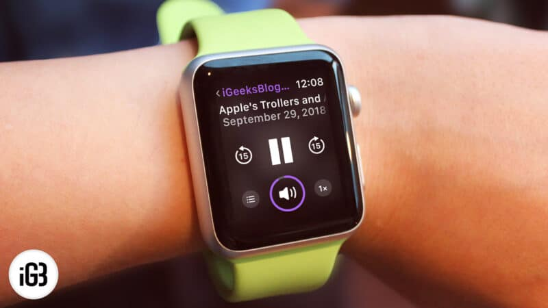 How to Setup and Listen to Podcasts in watchOS 5 on Apple Watch
