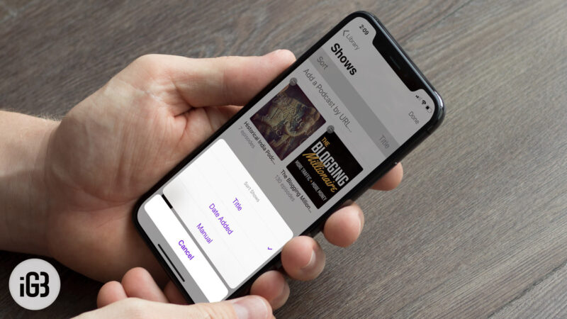 How to Sort Podcasts on iPhone or iPad