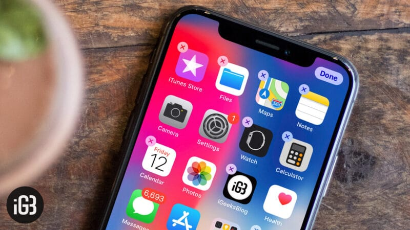 How to Stop Wiggling App Icons on iPhone X, Xs, Xs Max, and XR