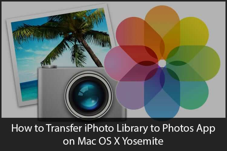 How to Transfer iPhoto Library to Photos App on Mac OS X Yosemite