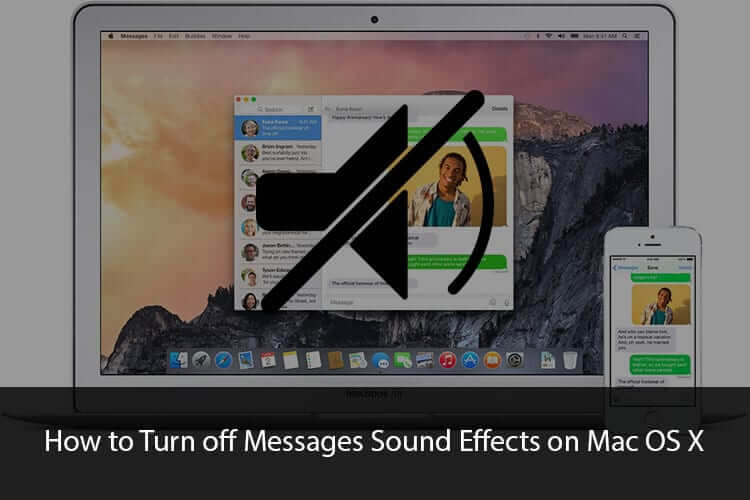 How to Turn off Messages Sound Effects on Mac OS X