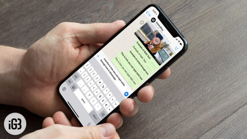 How to Type Bold, Italics, and Strikethrough in WhatsApp on iPhone or Android
