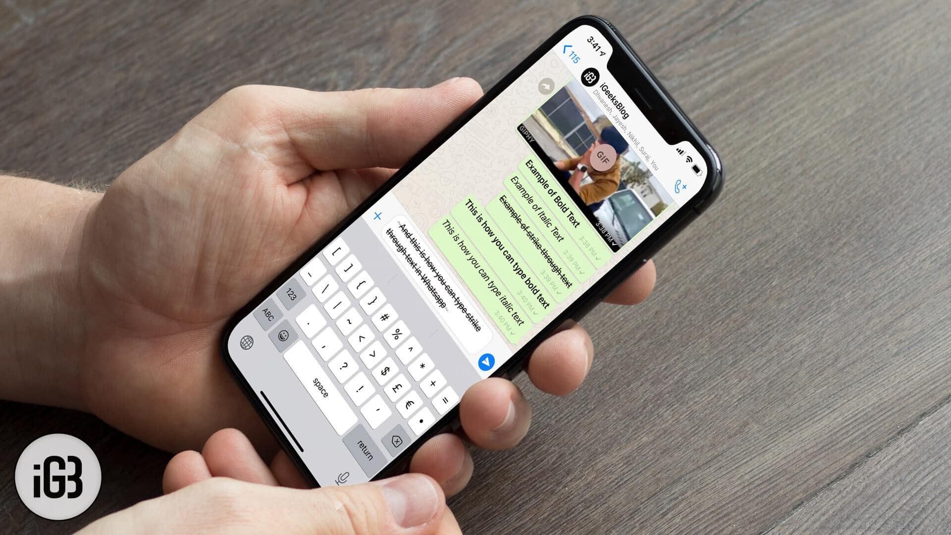 How To Write Bold Italic Strikethrough In Whatsapp On Iphone Igeeksblog