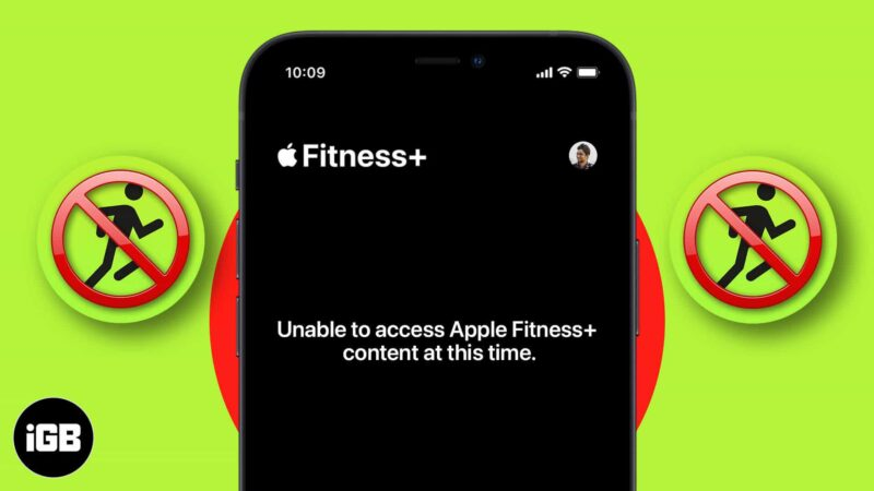 How to fix unable to access Apple Fitness plus content at this time