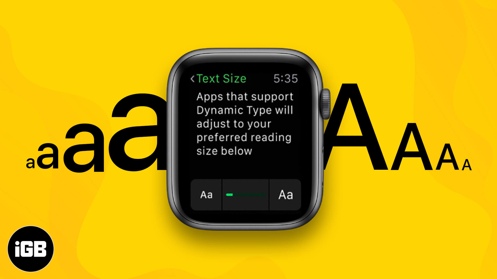 How to increase or change text size on Apple Watch