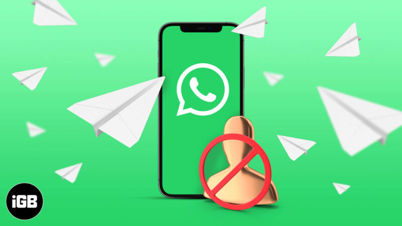 How to message someone who blocked you on WhatsApp