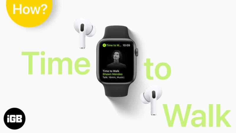 How to use Apple Watch Time to Walk on Apple Fitness plus