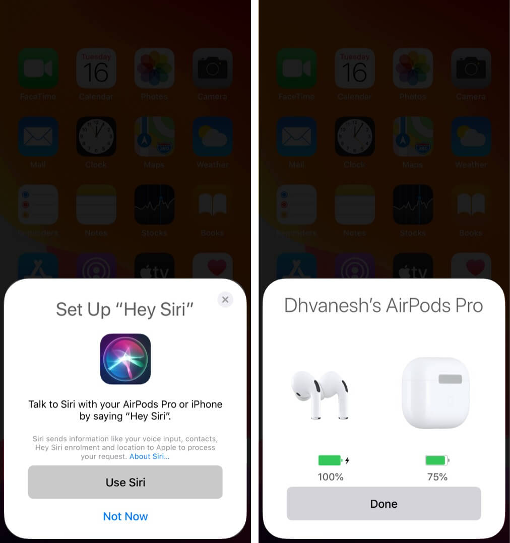 In AirPods Pro or AirPods 2 set up Siri and tap Done