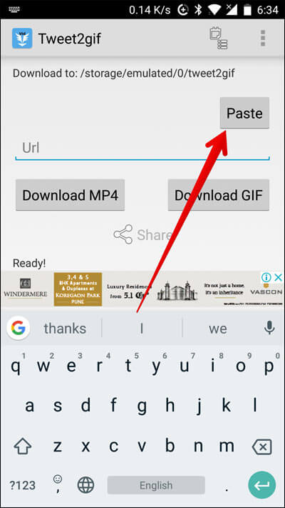 Launch LTweet2Gif Android App and tap on Paste