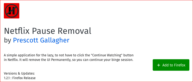 Netflix Pause Removal Firefox Extension