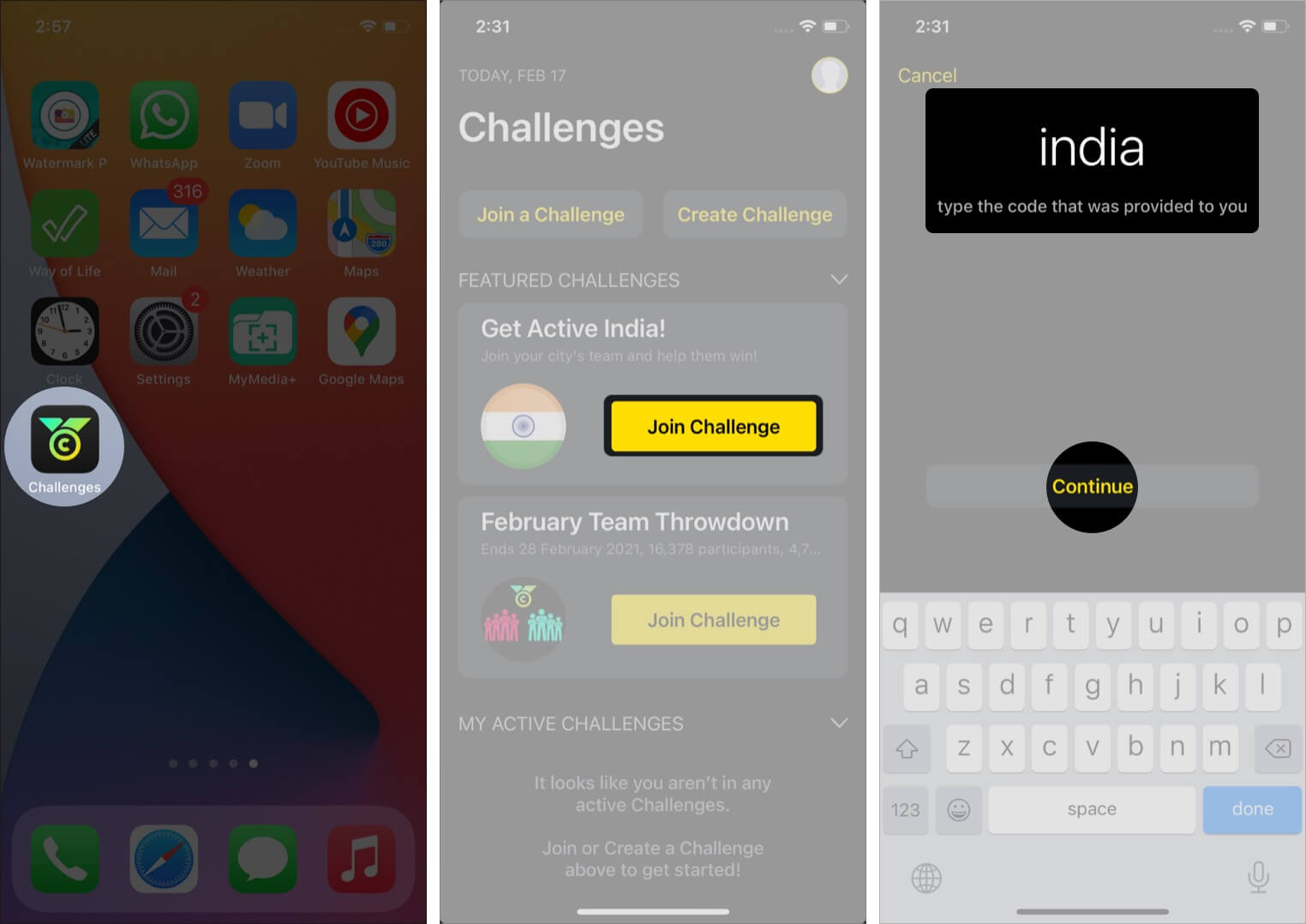 Open Challenges app, Tap Join Challenge, Enter code india and tap Continue