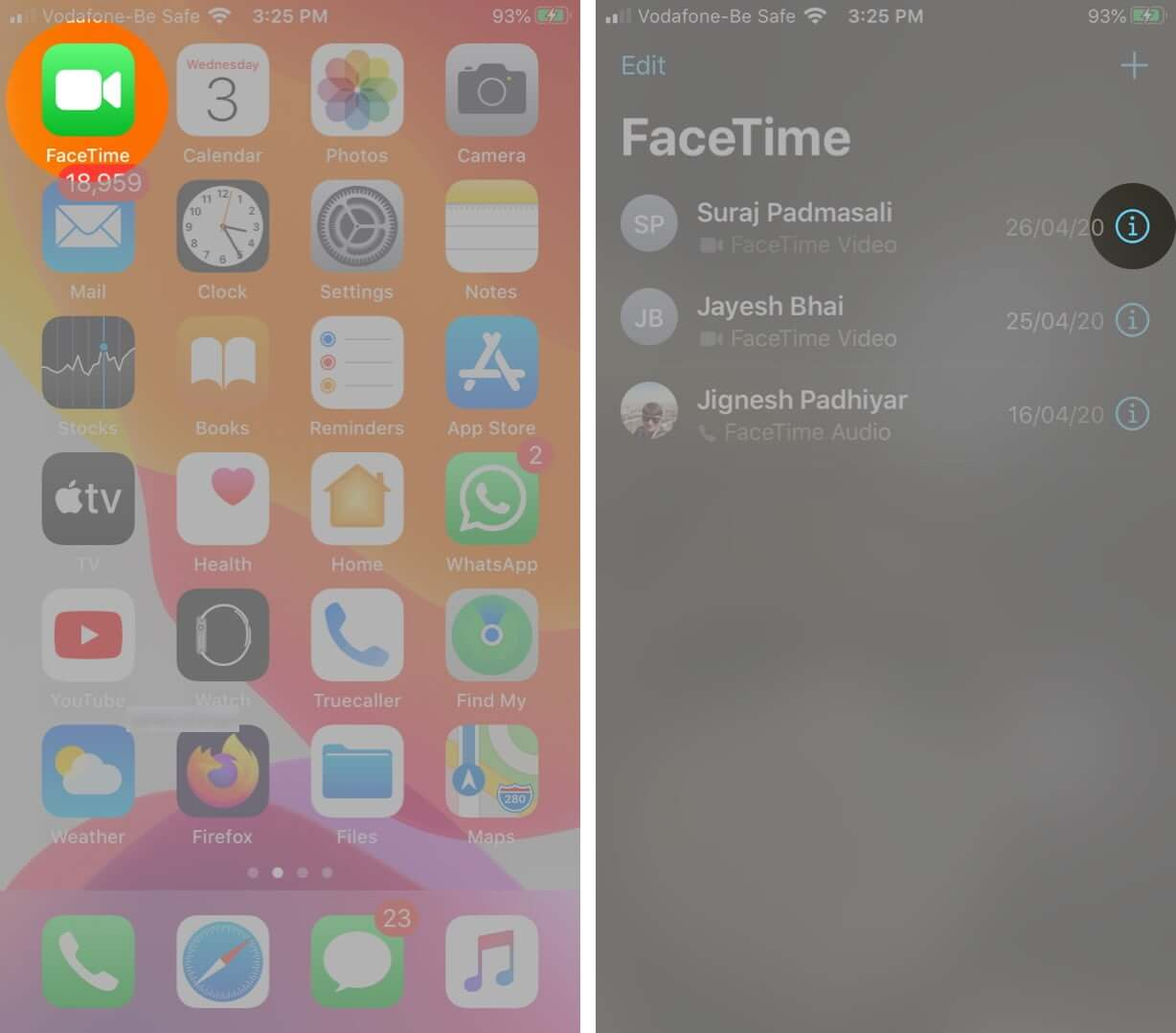 Open FaceTime App and Tap on i icon Next to Contact Name
