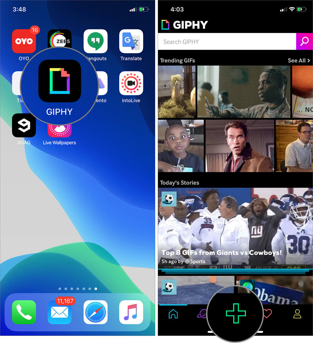 Open GIPHY and Tap on Plus icon on iPhone