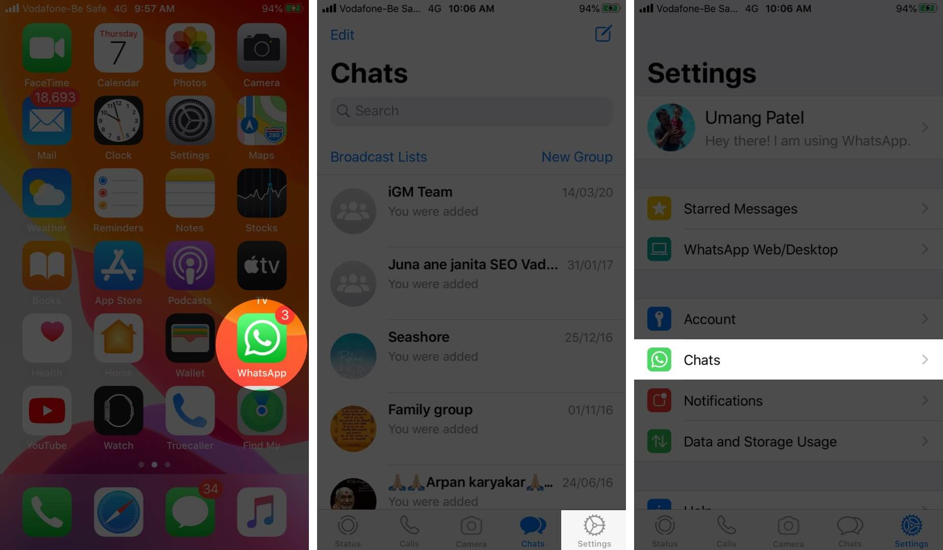 Open WhatsApp Tap on Settings and Then Tap on Chat
