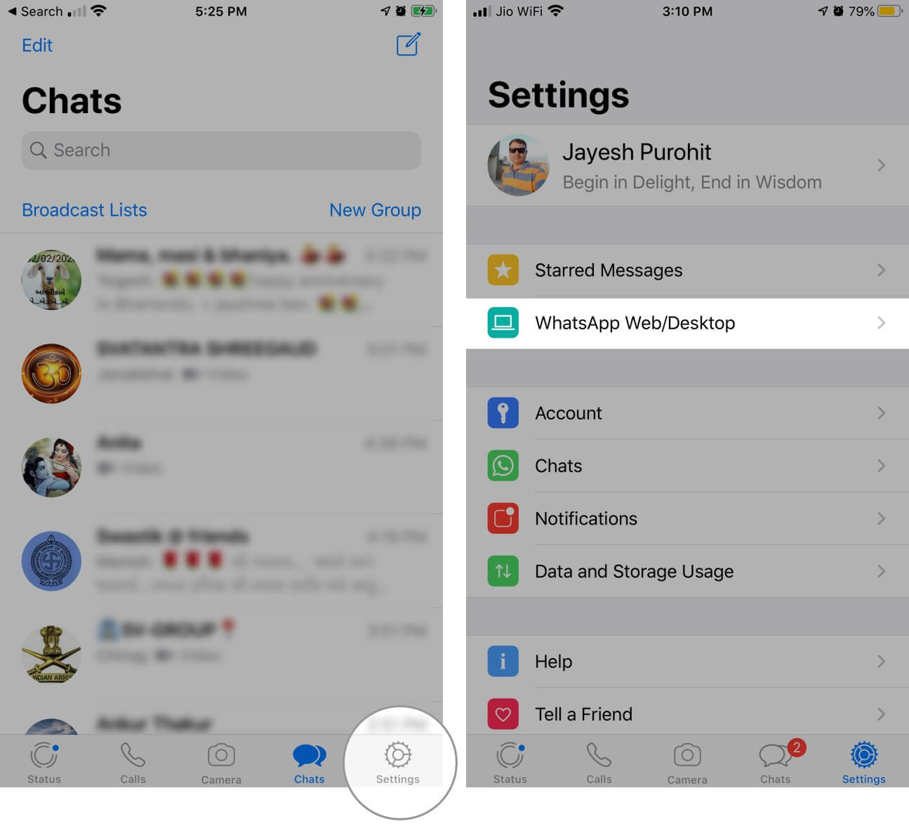 Open WhatsApp and Tap on Settings Then Select WhatsApp Web or Desktop on iPhone