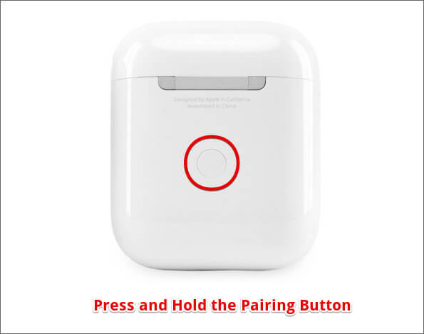 Press and hold the pairing button to Connect Second AirPods with iPhone