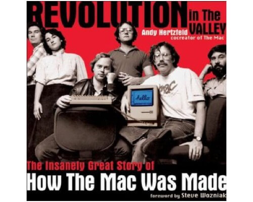 Revolution in the Valley must read book about Apple and Steve Jobs