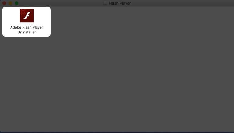 Run Adobe Flash Player Uninstaller on Mac