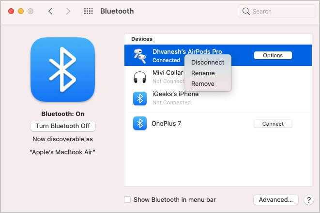 Select AirPodsin Bluetooth device section and tap remove on Mac