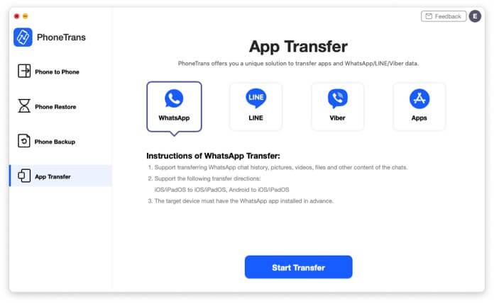Select WhatsApp and then click on Start Transfer in PhoneTrans
