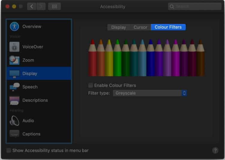 System Preferences Accessibility then Select Display then Click on Color Filters in Mac