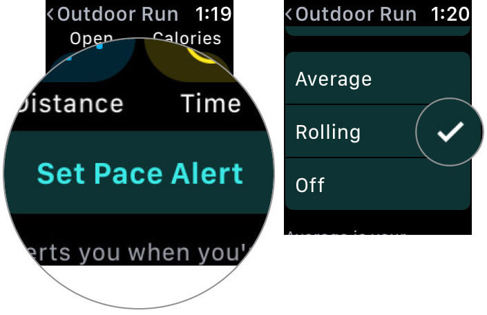 Tap Average Pace Alert and then set your pace to View Metrics for Running in Workouts for Apple Watch