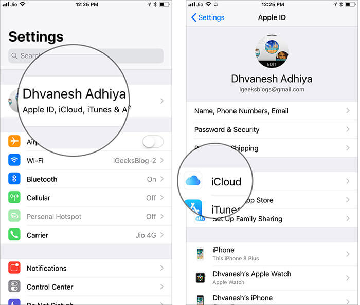 Tap on Apple ID Profile and then select iCloud in iPhone Settings