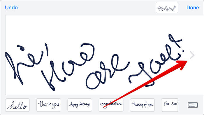 Tap on Arrow To Get More Typying Space for Handwritten Message