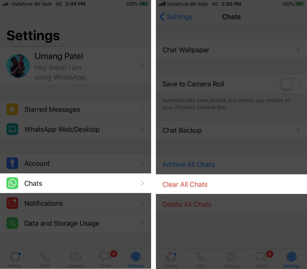 Tap on Chats in WhatsApp Settings and Tap on Clear All Chats