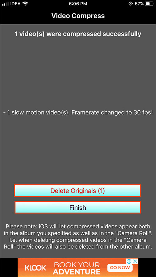 Tap on Delete Originals or Finish in iOS Compressor App