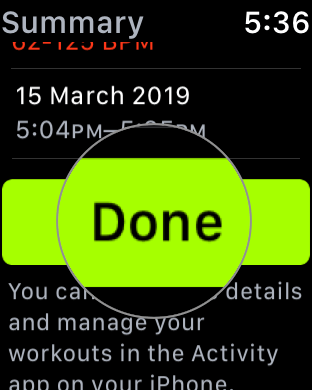 Tap on Done in Apple Watch Workout app