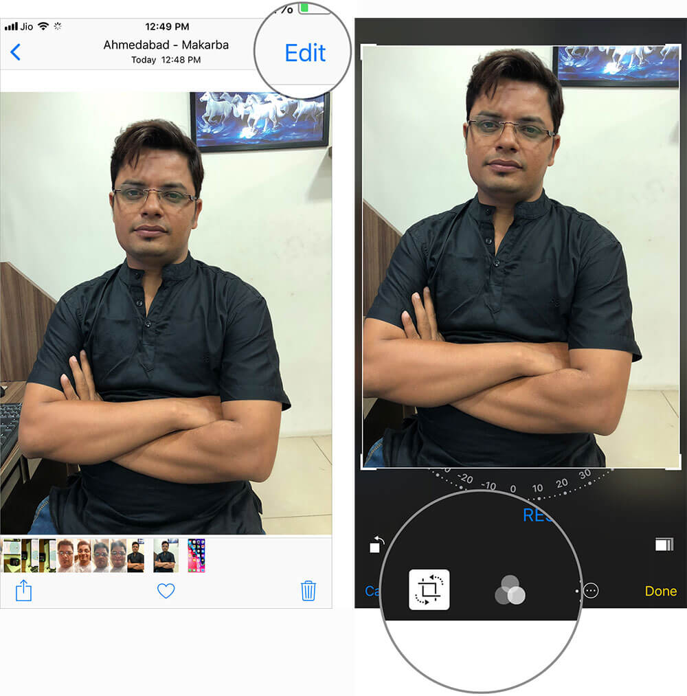 Tap on Edit and then use any tool like cropping, rotating or filter in iPhone Photos App