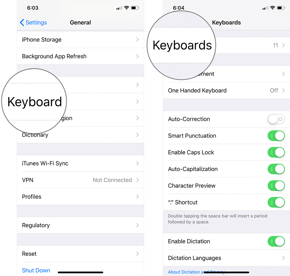Tap on Keyboards then Keyboard on iPhone or iPad Settings
