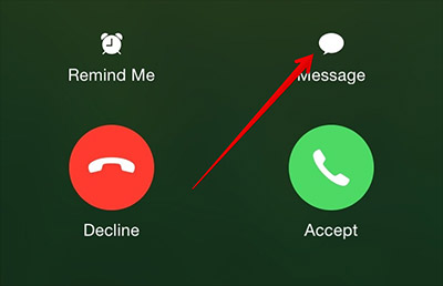 Tap on Message Button on iPhone While Receive Call