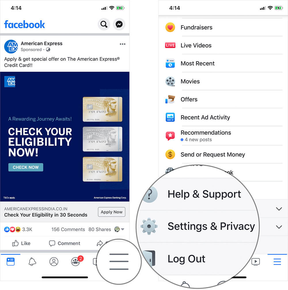 Tap on More Button in Facebook then Tap on Settings & Privacy on iPhone or iPad