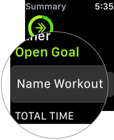 Tap on Name Workout in Apple Watch Workout app