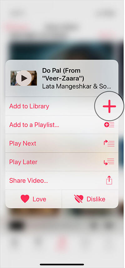 Tap on Plus Button to Add Music Videos to Your Library in Apple Music