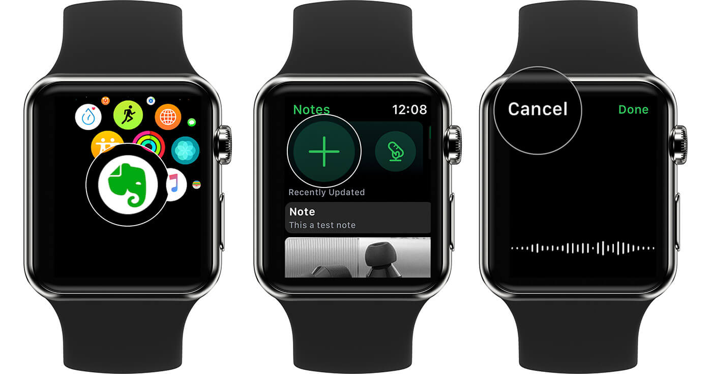 Tap on Plus to Create Evernote and tap on Cancel on Apple Watch