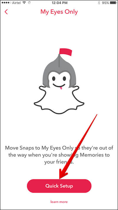 Tap on Quick Setup My Eyes Only in Snapchat