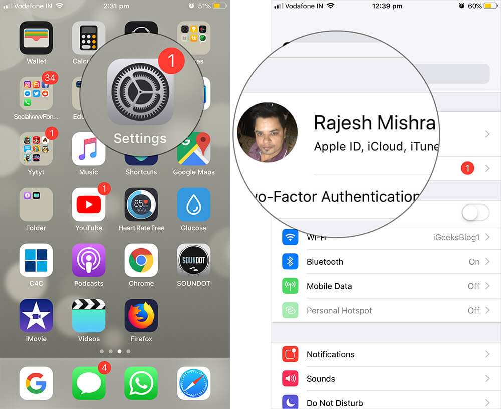 Tap on Settings then Apple ID Banner on iPhone or iPad